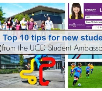 Top 10 tips for new students (from the UCD Student Ambassadors)